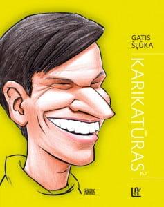Gatis Šļūka karikatūras 2, grāmata